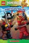 Pirates vs. Ninja (LEGO Ninjago: Reader) Cover Image