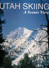 Utah Skiing: A Scenic View Cover Image