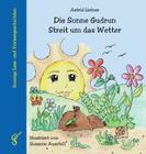 Die Sonne Gudrun - Streit um das Wetter Cover Image