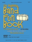 The Beginning Band Fun Book (Drums): for Elementary Students Cover Image