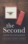 The Second: A Memoir of Love and Commitment Cover Image