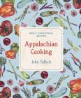 Appalachian Cooking: New & Traditional Recipes Cover Image