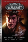 Warcraft: War of the Ancients Book One: The Well of Eternity (Blizzard Legends) Cover Image