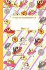 Composition Notebook Donut: Busy Cute Puppies Against Bullying Rainbow Pug & Donuts School Supplies for Girls, Boys and Teens, Color composition n Cover Image