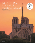 Notre-Dame de Paris: The Eternal Cathedral Cover Image