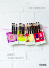 You Are Awesome: 21 Crafts to Make You Happy Cover Image