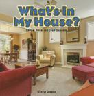 What's in My House?: Number Names and Count Sequence (Infomax Common Core Math Readers: Level A) Cover Image