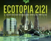 Ecotopia 2121: A Vision for Our Future Green Utopia?in 100 Cities Cover Image