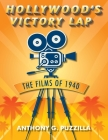 Hollywood's Victory Lap: The Films of 1940 Cover Image