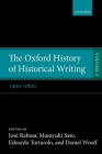 The Oxford History of Historical Writing: Volume 3: 1400-1800 Cover Image