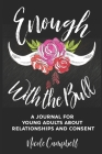 Enough With The Bull: Large Print Edition Cover Image
