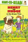 Henry and Mudge in the Green Time (Henry & Mudge) Cover Image