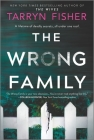 The Wrong Family: A Thriller Cover Image
