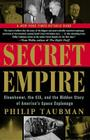 Secret Empire: Eisenhower, the CIA, and the Hidden Story of America's Space Espionage Cover Image