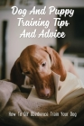 Dog And Puppy Training Tips And Advice: How To DIY Obedience Train Your Dog: Puppy Training Cover Image