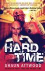 Hard Time: Locked Up Abroad Cover Image