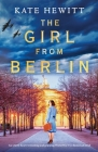 The Girl from Berlin: An utterly heart-wrenching and gripping World War Two historical novel Cover Image