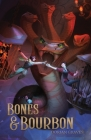 Bones and Bourbon: Deadly Drinks #1 Cover Image