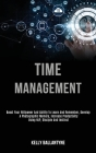 Time Management: Boost Your Willpower and Ability to Learn and Remember, Develop a Photographic Memory, Increase Productivity Using Nlp Cover Image