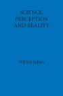 Science, Perception and Reality Cover Image