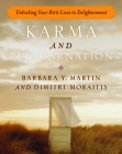 Karma and Reincarnation: Unlocking Your 800 Lives to Enlightenment Cover Image