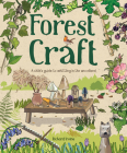 Forest Craft: A Child's Guide to Whittling in the Woodland Cover Image