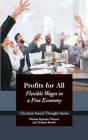 Profits for All: Flexible Wages in a Free Economy (Christian Social Thought #27) Cover Image