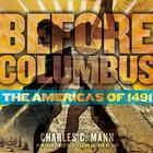 Before Columbus: The Americas of 1491 Cover Image