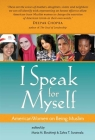 I Speak for Myself: American Women on Being Muslim Cover Image