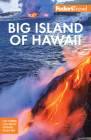 Fodor's Big Island of Hawaii (Full-Color Travel Guide) Cover Image