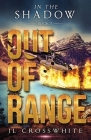 Out of Range: In the Shadow Book 2 Cover Image