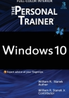 Windows 10: The Personal Trainer, 3rd Edition (FULL COLOR): Your personalized guide to Windows 10 Cover Image