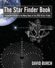 The Star Finder Book: A Complete Guide to the Many Uses of the 2102-D Star Finder, 2nd Edition Cover Image