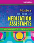 Workbook for Mosby's Textbook for Medication Assistants Cover Image