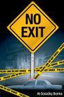 No Exit (True 2 Life Street #1) Cover Image