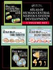 Atlas of Human Central Nervous System Development -5 Volume Set Cover Image