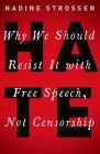 Hate: Why We Should Resist It with Free Speech, Not Censorship Cover Image