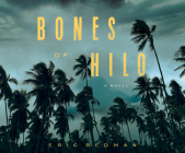 Bones of Hilo Cover Image