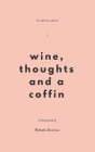 Wine, Thoughts and a Coffin Cover Image
