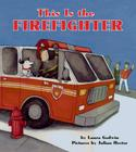This Is the Firefighter Cover Image