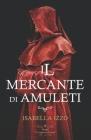 Il mercante di amuleti: Grimorius saga Cover Image