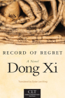 Record of Regret, Volume 7 (Chinese Literature Today Book #7) Cover Image