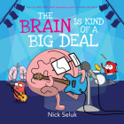 The Brain Is Kind of a Big Deal Cover Image