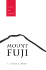 Mount Fuji: Icon of Japan (Studies in Comparative Religion) Cover Image