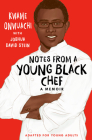 Notes from a Young Black Chef (Adapted for Young Adults) Cover Image