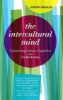 The Intercultural Mind: Connecting Culture, Cognition, and Global Living Cover Image