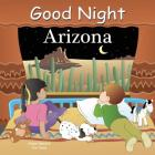 Good Night Arizona (Good Night Our World) Cover Image