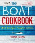The Boat Cookbook: Real Food for Hungry Sailors Cover Image