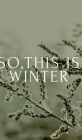 So, this is winter! Cover Image