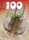100 Things You Should Know about Fossils Cover Image
